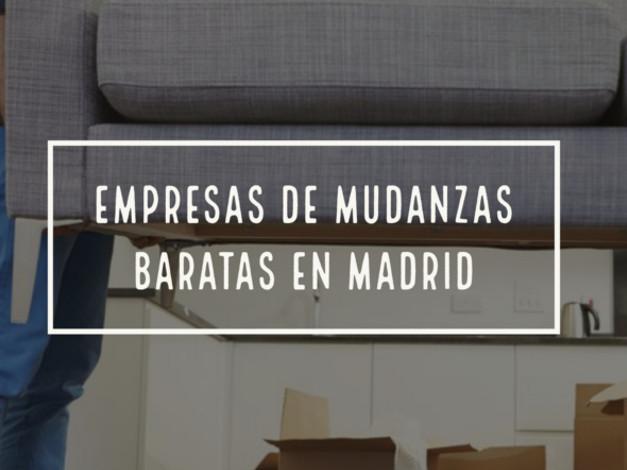 empresas de mudanzas baratas en madrid